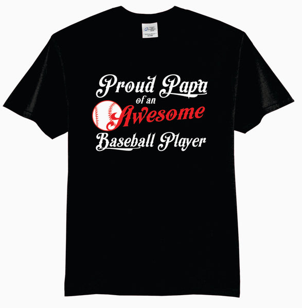Proud PAPA of an Awesome Baseball Player Adult T-Shirt