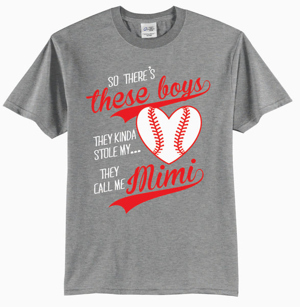So There's These Boys, They Kinda Stole My Heart, They Call Me Mimi Baseball T-Shirt