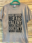 Hard Work Beats Talent - Gildan® - DryBlend®  T-Shirt