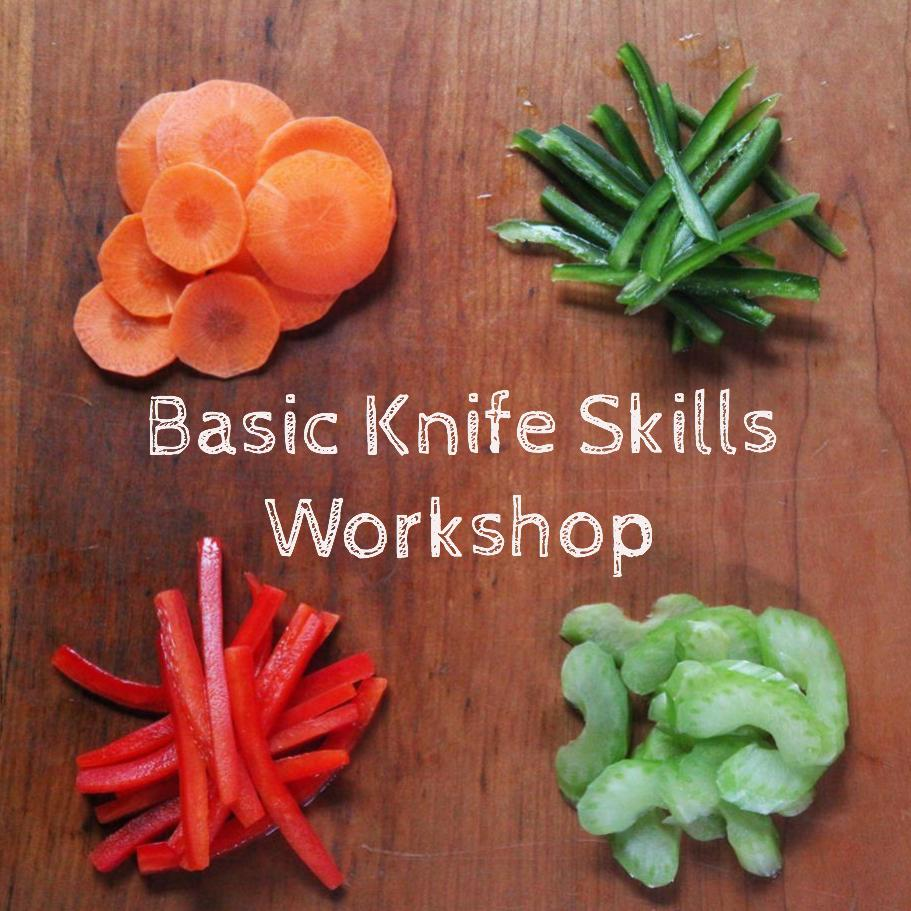 Basic Knife Skills Hands-on Workshop
