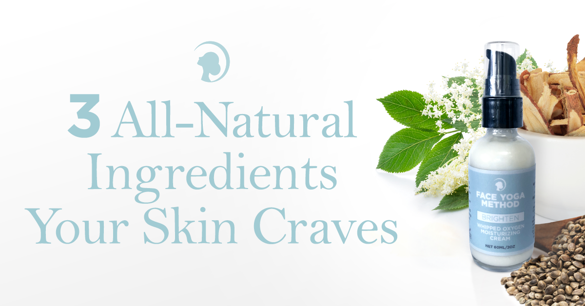 3 All-Natural Ingredients Your Skin Craves