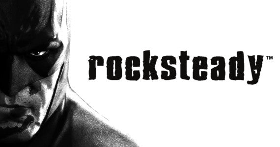 Rocksteady is a Gaming Giant