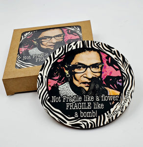 "RBG ""Not fragile like flower, fragile like bomb! coaster set"