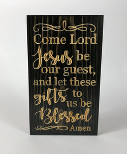 Wooden Signs With Sayings - Come Lord Jesus Sign - Dinner Prayer -Wooden Signs - Table Prayer - Grace- Christian Plaque - Kitchen Sign