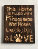 Carved Wooden Sign - Dog Lover Sign - Sign with Saying - Engraved Sign - Dog Owner Sign - Wooden Plaque - Rustic Custom Wood Sign
