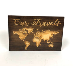 Our Travels -  Carved Wood Sign - Travel Collage - Engraved Sign - World Travel Sign - Wooden Plaque - Rustic Custom Wood Sign - Home Sign