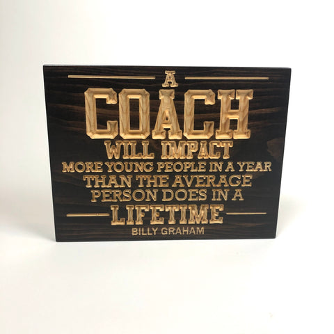 Carved Wood Sign - Coach Gift - Wood Sign With Saying- Unique Gift - Billy Graham - Sports Sign - Sports Decor - Rustic Sign - Engraved Sign