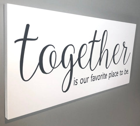 Family Sign - Together Favorite Sign -  Family Quote Sign - Family Name Sign Wood - Family is Everything Sign - Engraved Sign -Farmhouse