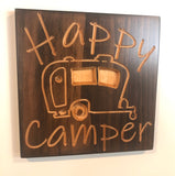 Camper Sign- Sign for Camper - Camper Decor - Carved Wood Sign-   Happy Camper Sign - Engraved Wood Plaque - Unique Gift - RV Sign