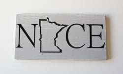 Minnesota Nice Sign - MN Nice- MN Home - Minnesota Decor - Minnesota Carved Sign