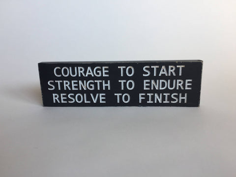 Wooden Sign with Saying – Courage to Start -Tabletop Sign – Carved Wood Sign  – Desk Sign – Engraved Wood Sign – Rustic Wood Sign