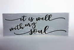 Carved Wooden Sign - It is well - Wooden Sign with Saying - With my soul - Rustic Wood Sign - Song Lyric - Engraved Wood Sign - Rustic Art
