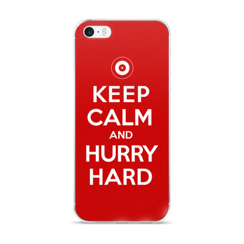 Keep Calm and Hurry Hard - RED Curling iPhone Case (5/5s/Se, 6/6s, 6/6s Plus)