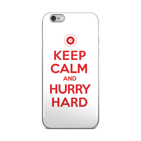 Keep Calm and Hurry Hard - Curling iPhone Case (5/5s/Se, 6/6s, 6/6s Plus)