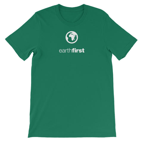 earth first - Unisex short sleeve t-shirt