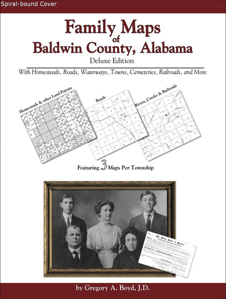 Family Maps of Baldwin County, Alabama (Spiral book cover)