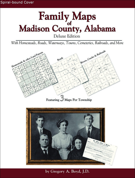 Family Maps of Madison County, Alabama (Spiral book cover)
