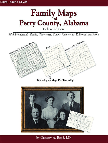 Family Maps of Perry County, Alabama (Spiral book cover)