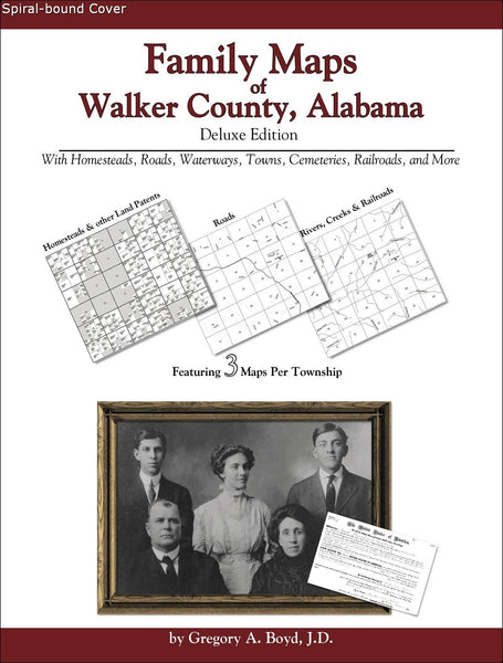 Family Maps of Walker County, Alabama (Spiral book cover)
