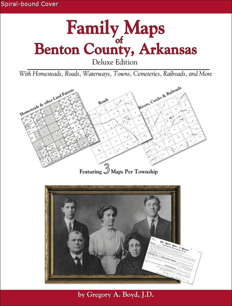 Family Maps of Benton County, Arkansas (Spiral book cover)