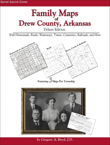 Family Maps of Drew County, Arkansas (Spiral book cover)