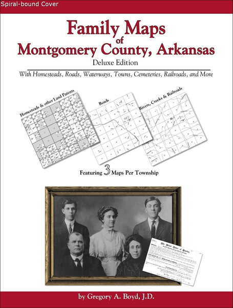 Family Maps of Montgomery County, Arkansas (Spiral book cover)