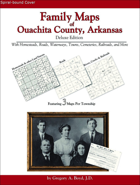 Family Maps of Ouachita County, Arkansas (Spiral book cover)