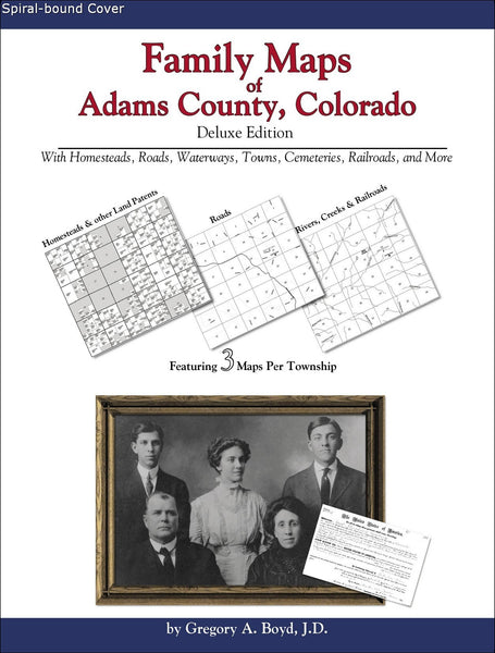 Family Maps of Adams County, Colorado (Spiral book cover)