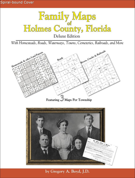 Family Maps of Holmes County, Florida (Spiral book cover)