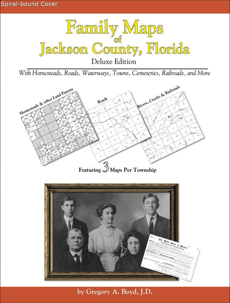 Family Maps of Jackson County, Florida (Spiral book cover)