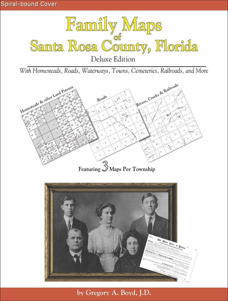 Family Maps of Santa Rosa County, Florida (Spiral book cover)