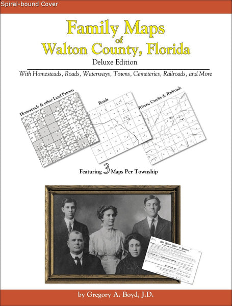 Family Maps of Walton County, Florida (Spiral book cover)