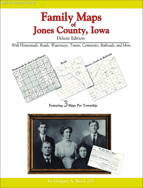 Family Maps of Jones County, Iowa (Spiral book cover)