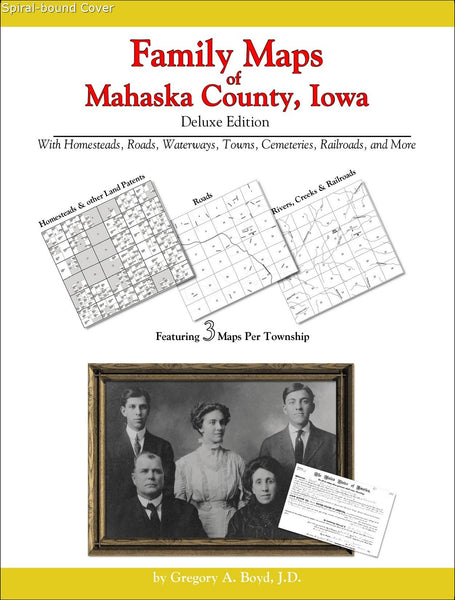 Family Maps of Mahaska County, Iowa (Spiral book cover)