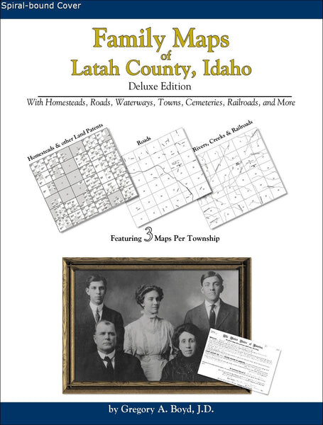 Family Maps of Latah County, Idaho (Spiral book cover)