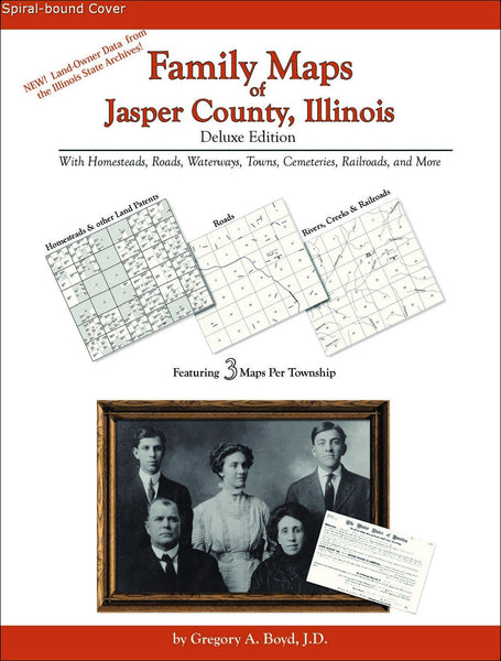 Family Maps of Jasper County, Illinois (Spiral book cover)