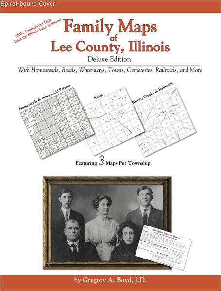 Family Maps of Lee County, Illinois (Spiral book cover)