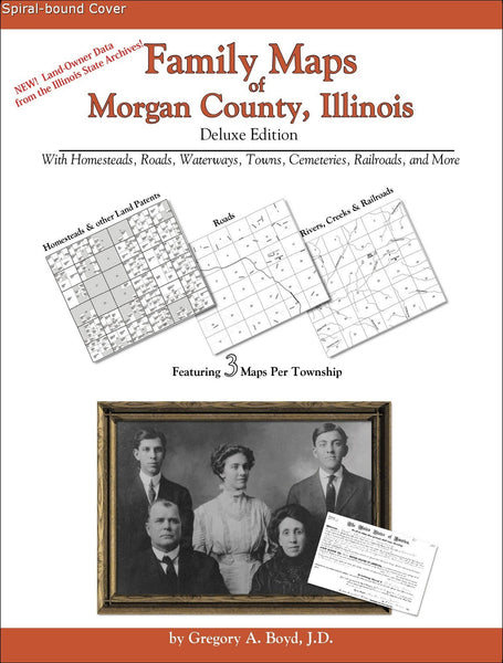 Family Maps of Morgan County, Illinois (Spiral book cover)