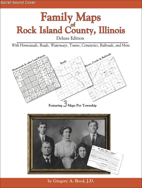 Family Maps of Rock Island County, Illinois (Spiral book cover)