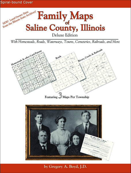 Family Maps of Saline County, Illinois (Spiral book cover)