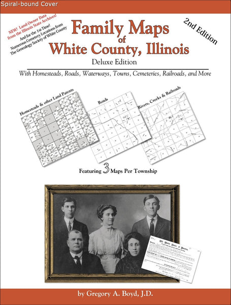 Family Maps of White County, Illinois (Spiral book cover)