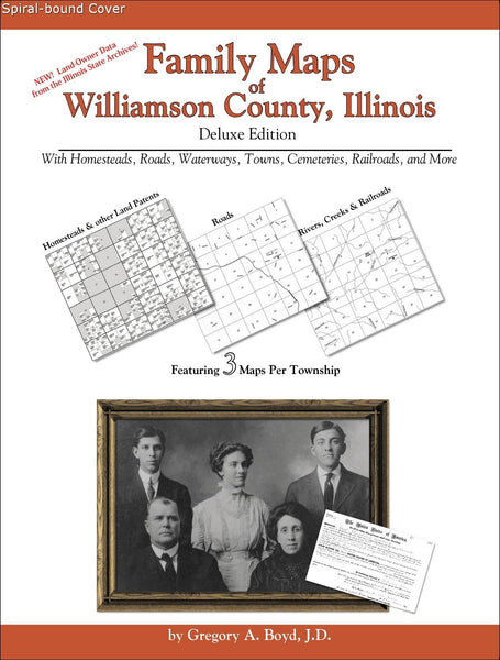 Family Maps of Williamson County, Illinois (Spiral book cover)