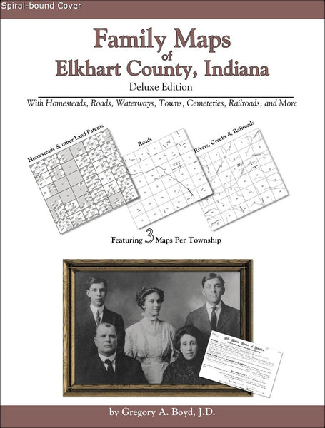 Family Maps of Elkhart County, Indiana (Spiral book cover)