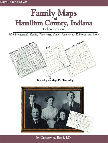 Family Maps of Hamilton County, Indiana (Spiral book cover)