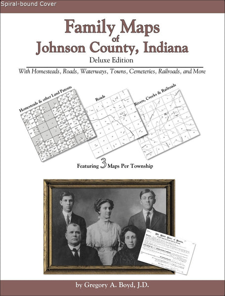 Family Maps of Johnson County, Indiana (Spiral book cover)