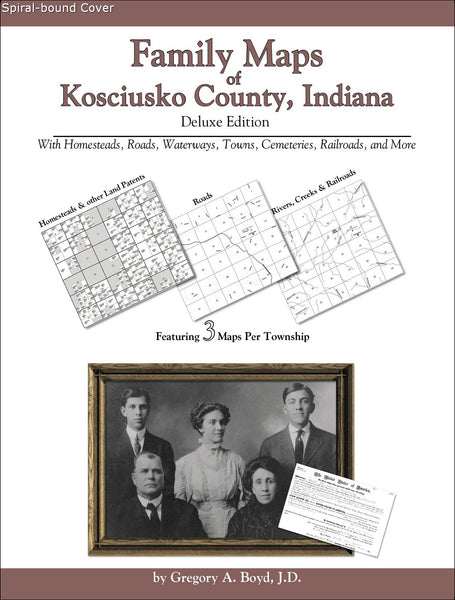 Family Maps of Kosciusko County, Indiana (Spiral book cover)