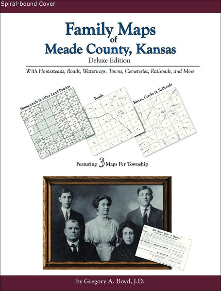 Family Maps of Meade County, Kansas (Spiral book cover)