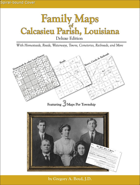 Family Maps of Calcasieu Parish, Louisiana (Spiral book cover)