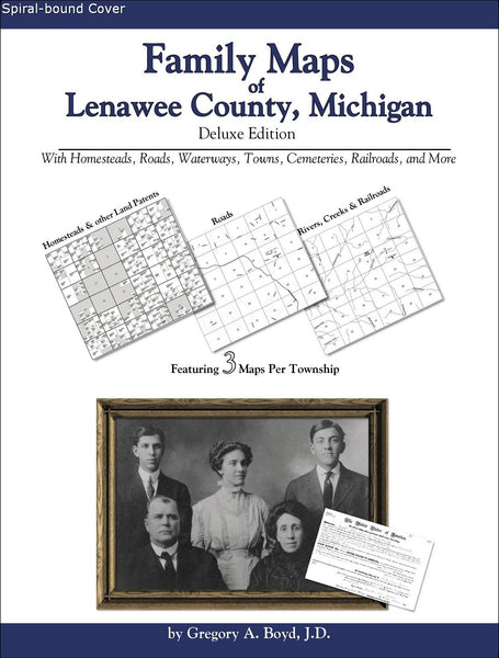 Family Maps of Lenawee County, Michigan (Spiral book cover)