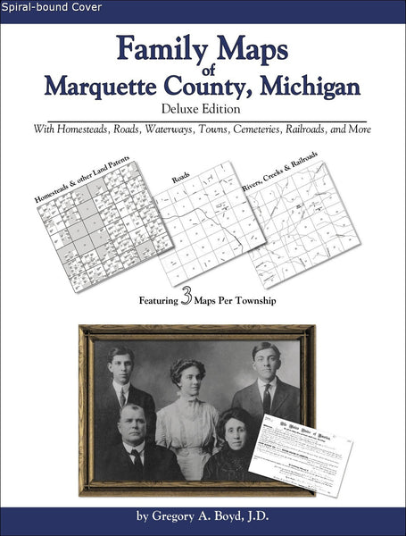 Family Maps of Marquette County, Michigan (Spiral book cover)